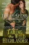 Taming the Wild Highlander (The Highlanders) (Volume 4) - Terry Spear