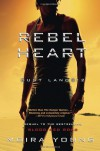 Rebel Heart (Dust Lands, #2) - Moira Young