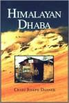Himalayan Dhaba - Craig Joseph Danner