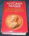 Cromwell: The Lord Protector - Antonia Fraser
