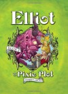 Elliot and the Pixie Plot - Jennifer A. Nielsen, Gideon Kendall