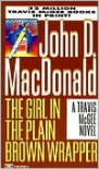 The Girl in the Plain Brown Wrapper (Travis McGee Series #10) - John D. MacDonald,  Carl Hiaasen (Introduction)