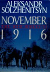 November 1916 (The Red Wheel II) - Aleksandr Solzhenitsyn