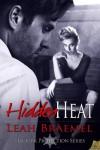 Hidden Heat - Leah Braemel