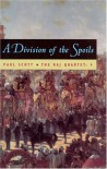 A Division of Spoils (Repr of 1975 Ed) (Raj Quartet/Paul Scott, 4) (Phoenix Fiction) - Paul Scott