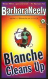 Blanche Cleans Up - Barbara Neely