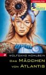 Das Mädchen von Atlantis - Wolfgang Hohlbein