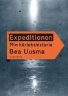 Expeditionen: Min kärlekshistoria - Bea Uusma