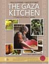 The Gaza Kitchen: A Palestinian Culinary Journey - Laila El-Haddad, Maggie Schmitt, Narncy Harmon Jenkins