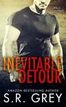Inevitable Detour (Inevitability Book 1) - S.R. Grey