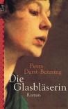 Die Glasbläserin - Petra Durst-Benning