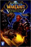 World of Warcraft: Ashbringer - Micky Neilson, Tony Washington, Ludo Lullabi