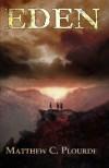 Eden - Matthew Plourde