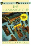 The Gammage Cup - Carol Kendall