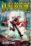 The Ninja Librarians: The Accidental Keyhand - Jennifer Swann Downey