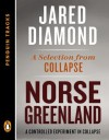Norse Greenland: A Controlled Experiment in Collapse--A Selection from Collapse (Penguin Tracks) - Jared Diamond