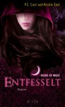 Entfesselt (House of Night, #11) - Christine Blum, Kristin Cast, P.C. Cast