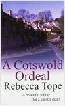 A Cotswold Ordeal (Cotswold Mysteries) - Rebecca Tope