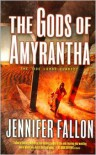 The Gods of Amyrantha - Jennifer Fallon
