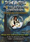 DWARG IN THE SEVENTH DIMENSION : THE AGGIE KELLOR EXPERIENCE - Tony Lourensen