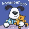 Goodnight Dog - Ed Heck