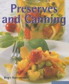 Preserves and Canning: Secrets Your Grandma Never Taught You (Quick & Easy) (Quick & Easy (Silverback)) - Birgit Rademacker, Michael Brauner