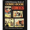 A Smithsonian Book of Comic-Book Comics -