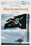 Mordsmöwen (German Edition) - Sine Beerwald