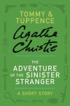 The Adventure of the Sinister Stranger (A Short Story) - Agatha Christie