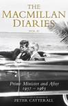 The Macmillan Diaries II, 1959-66 - Harold Macmillan