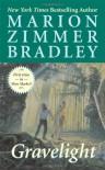 Gravelight - Marion Zimmer Bradley