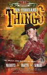 The Ten Thousand Things (Dead West) - 'Tim Marquitz',  'J.M. Martin',  'Kenny Soward'
