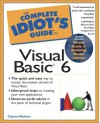 Complete Idiot's Guide to Visual Basic 6 - Clayton Walnum, Rob Bernavich