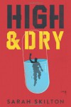 High and Dry - Sarah Skilton