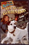 Key to the Golden Dog (Wishbone Mysteries #8) - Rick Duffield;Anne Capeci