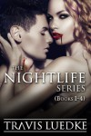 The Nightlife Series Omnibus - Travis Luedke