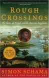 Rough Crossings: The Slaves, the British, and the American Revolution - Simon Schama