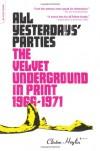 All Yesterdays' Parties: The Velvet Underground in Print, 1966-1971 - Clinton Heylin