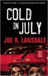 Cold in July - Joe  R. Lansdale,  Foreword by Jim Mickle