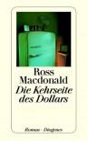 Die Kehrseite Des Dollars - Ross Macdonald, Günter Eichel