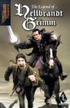 The Legend of Hellbrandt Grimm - Mitchel Scanlon, Marc Gascoigne, Christian Dunn, Andy Jones