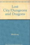 The Lost City (Dungeons and Dragons module B4) - Tom Moldvay