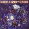 Ghosts of the Twentieth Century - Cheryl Harness