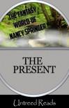 The Present - Nancy Springer
