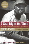 I Was Right On Time - Buck O'Neil, David Conrads, Ken Burns, Steve Wulf