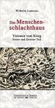 Das Menschenschlachthaus - Wilhelm Lamszus