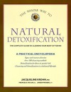 The Whole Way to Natural Detoxification: Clearing Your Body of Toxins - J. Krohn, Frances Taylor