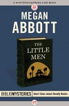 The Little Men (Bibliomysteries) - Megan Abbott