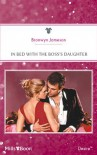 In Bed with the Boss's Daughter - Bronwyn Jameson