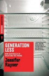 Generation Less: How Australia Is Cheating the Young - Jennifer Rayner